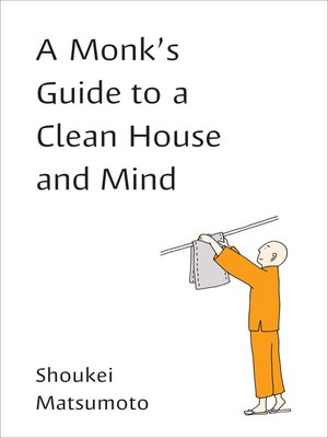 cover image of A Monk's Guide to a Clean House and Mind